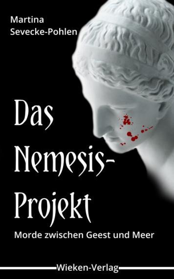 Martina Sevecke-Pohlen | Das Nemesis-Projekt | Wieken-Verlag