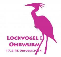 Lockvogel & Ohrwurm