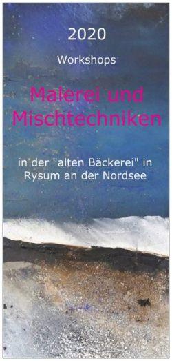 "Workshop Mixed Media, ""Alte Bäckerei"" in Rysum"